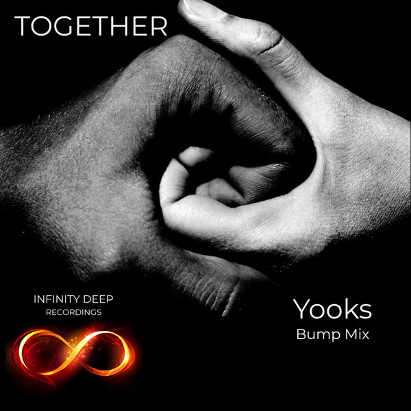 Yooks – Together [INFINITY DEEP RECORDINGS]
