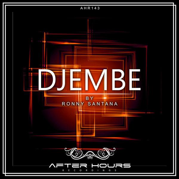 Ronny Santana – Djembe [Afterhours Recordings]