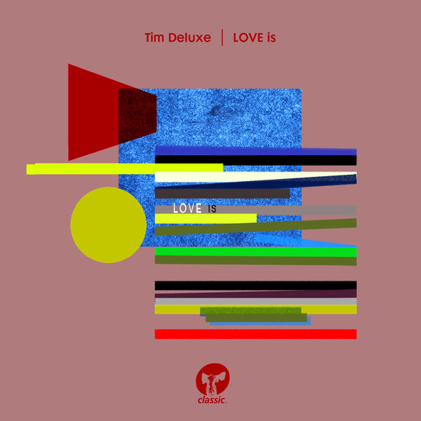 Tim deluxe love is on traxsource for Classic house traxsource
