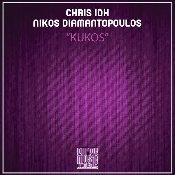Chris IDH, Nikos Diamantopoulos - Kukos