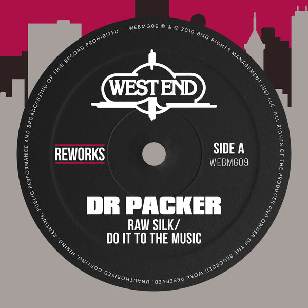 Raw Silk – Do It To The Music (Dr Packer Reworks) [West End Records]