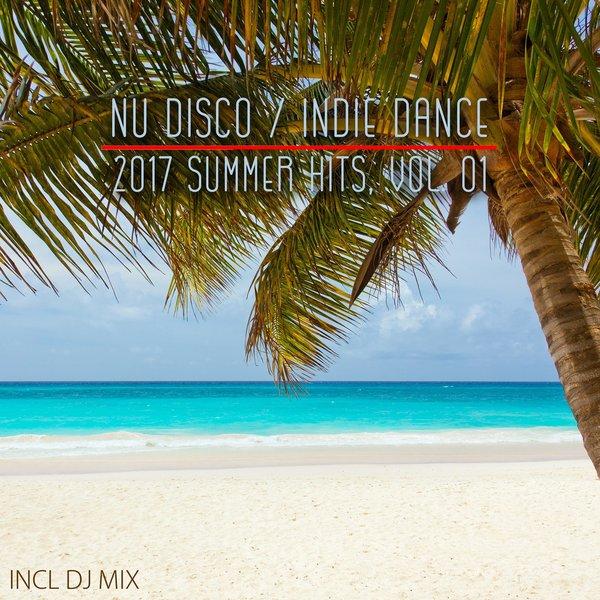 Various Artists - Nu Disco / Indie Dance 2017 Summer Hits