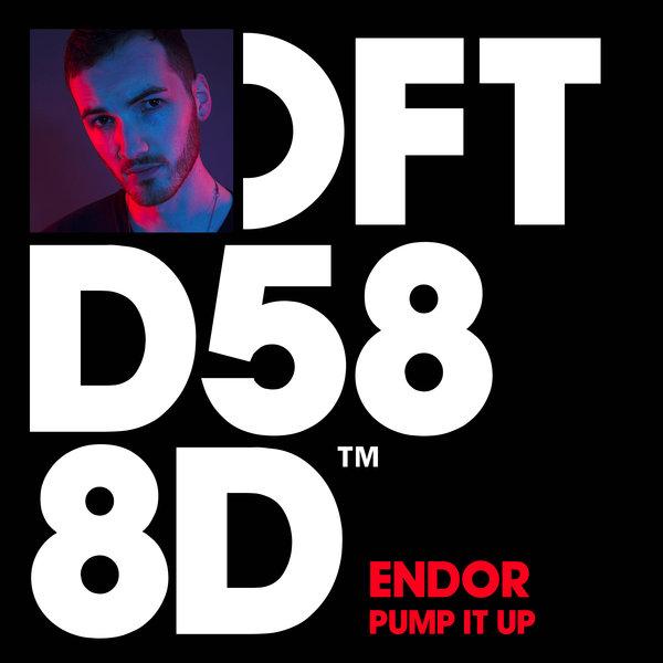 Endor – Pump It Up Endor [Defected]