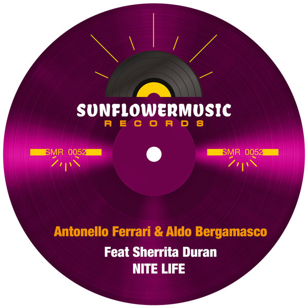 Antonello Ferrari and Aldo Bergamasco feat. Sherrita Duran – Nitelife [Sunflowermusic Records]