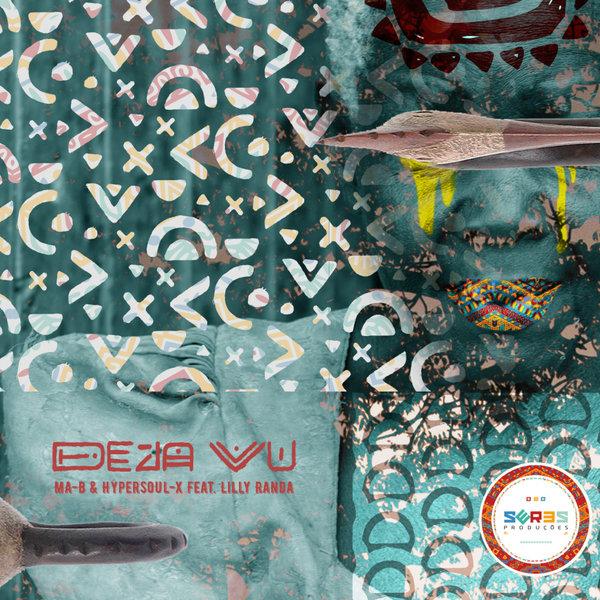 Ma-B & HyperSOUL-X Feat. Lilly Randa - Deja Vu (Main Mix)