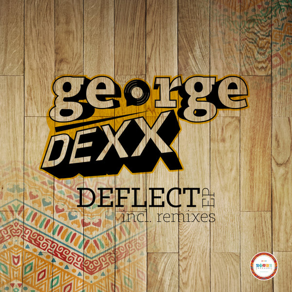George Dexx - Deflect (Original Mix)