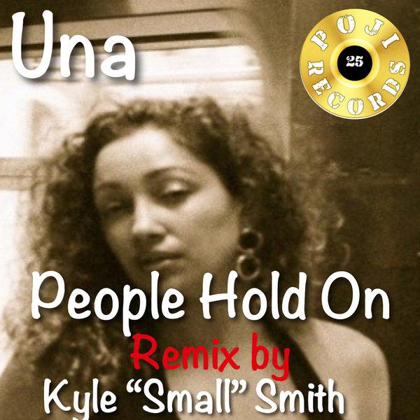 Una – People Hold On Remix [POJI Records]