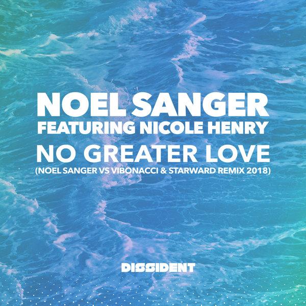 Noel Sanger Vs Vibonacci Starward No Greater Love Noel Sanger
