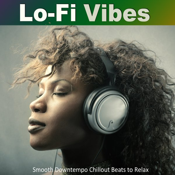 Various Artists - Lo-Fi Vibes on Traxsource