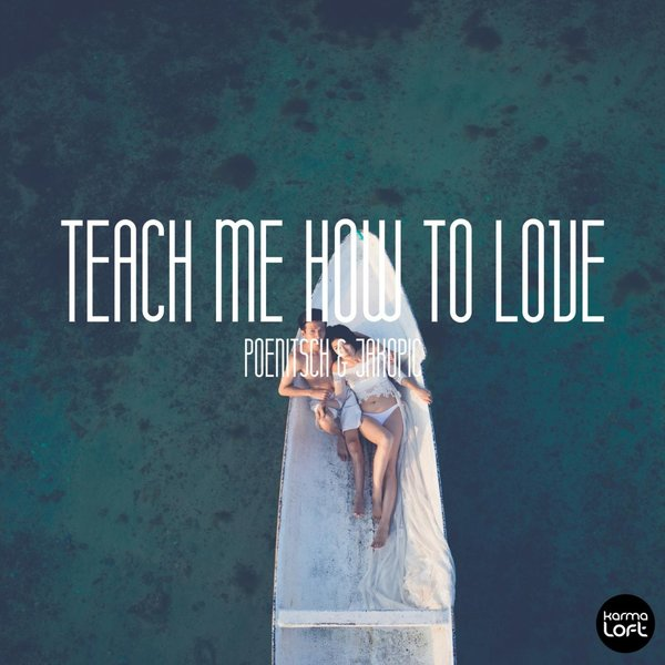 He Taught Me How To Love Quote By Unknown