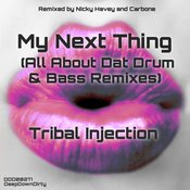 My Next Thing (All About Dat Drum & Bass Remixes)