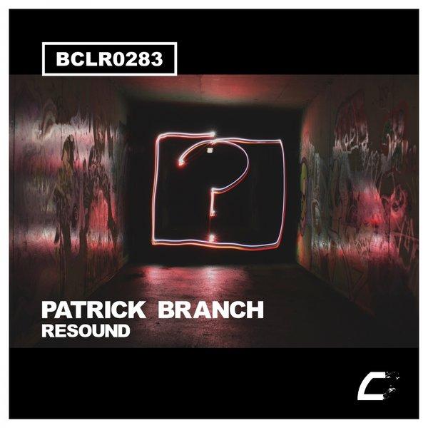 Patrick Branch - Resound