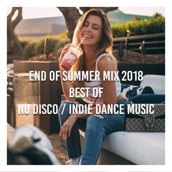 Various Artists - End of Summer Mix 2018 Best of Nu Disco