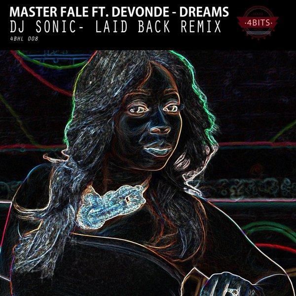 Master Fale feat   Devonde - Dreams (Dj Sonic Laid Back Remix) on