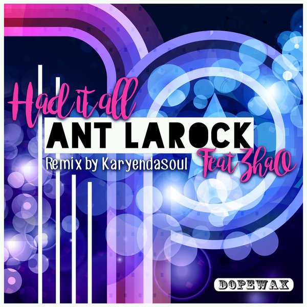 House music forever ant larock zhao had it all for All house music