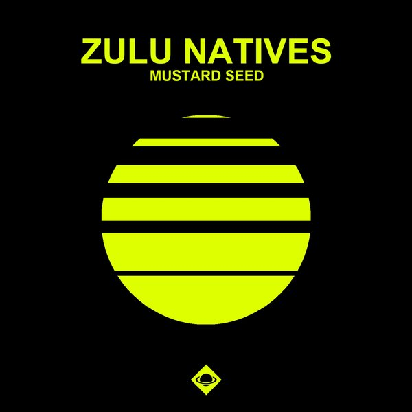 Zulu Natives Mustard Seed On Traxsource