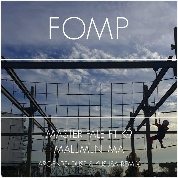 Master Fale, K9 - Malumuni Ma (Argento Dust & Kususa Remix)