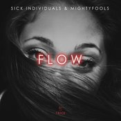 Mightyfools, Sick Individuals - Flow (VIP Mix)