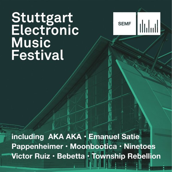 Len Stuttgart various artists semf 2017 stuttgart electronic festival on