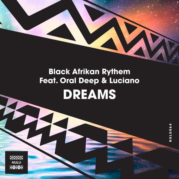 Black Afrikan Rythem Oral Deep Luciano - Dreams (Guitar Edit)