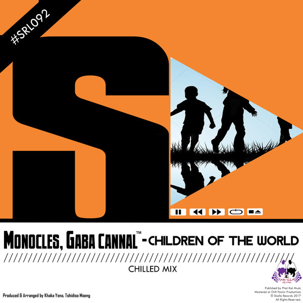 Monocles & Gaba Cannal - Children Of The World