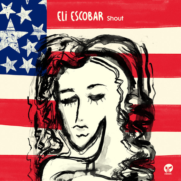 Eli escobar shout on traxsource for Classic house traxsource