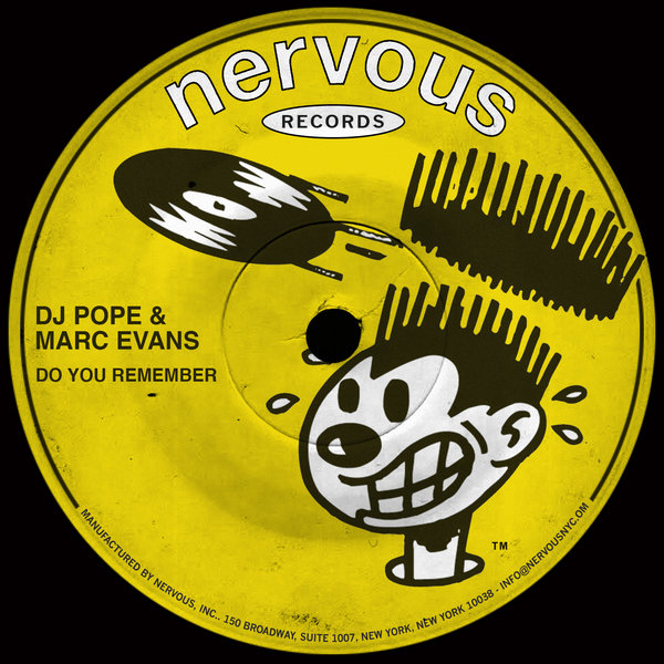DJ Pope, Marc Evans - Do You Remember on Traxsource