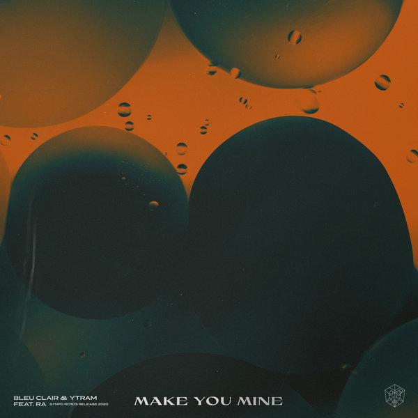Bleu Clair and Ytram feat. RA - Make You Mine on Traxsource