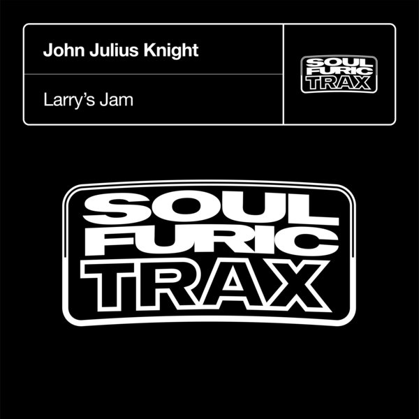 john julius knight larry s jam on traxsource