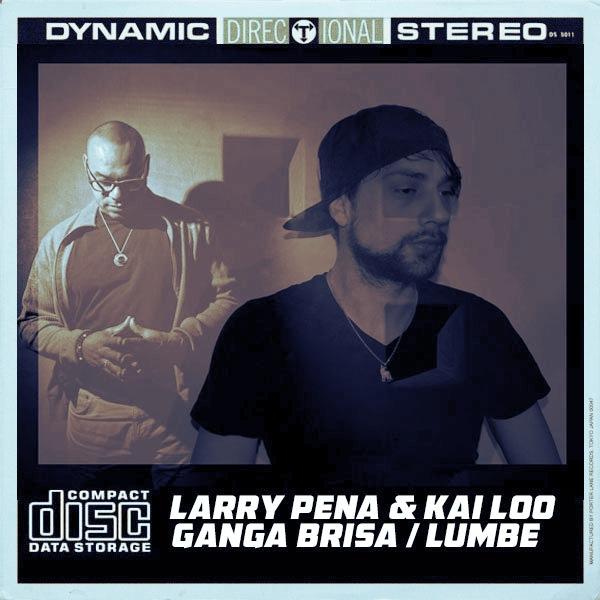 Larry Pena & Kai Loo – Ganga Brisa – Lumbe [Open Bar Music]