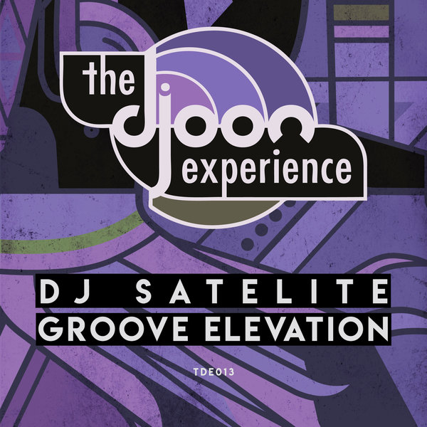 DJ Satelite - Groove Elevation [Djoon Experience]