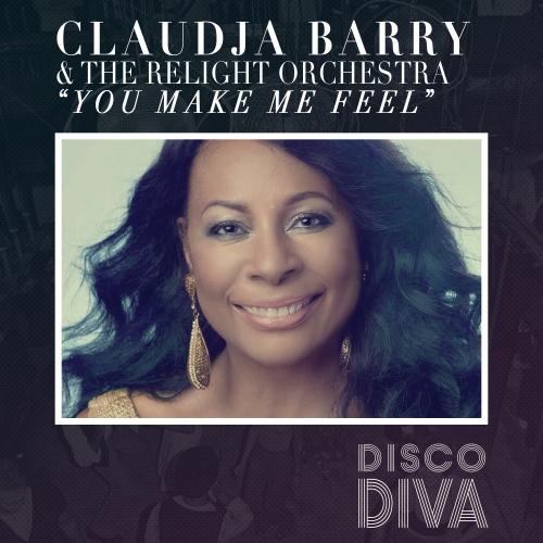 ReLight Orchestra, Claudja Barry – You Make Me Feel [Disco Diva]