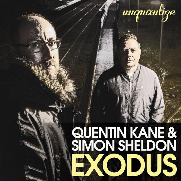 Quentin Kane & Simon Sheldon – Exodus The LP [unquantize]