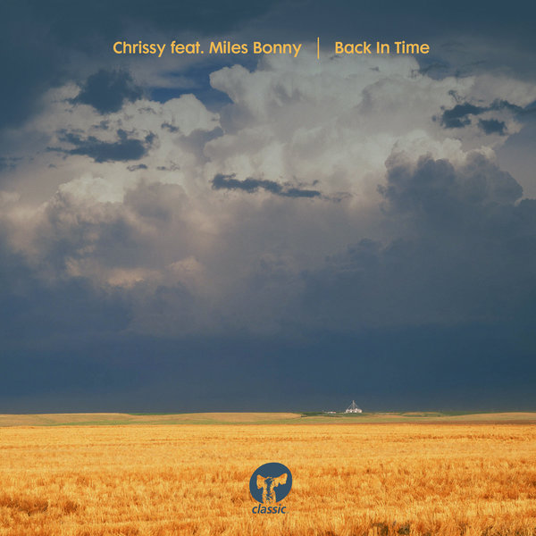 Chrissy feat. Miles Bonny – Back In Time [Classic Music Company]