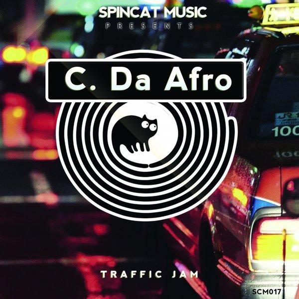 C. Da Afro – Traffic Jam [SpinCat Music]