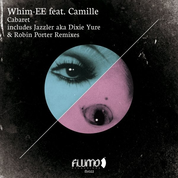 Whim-Ee – Cabaret [Flumo Recordings]