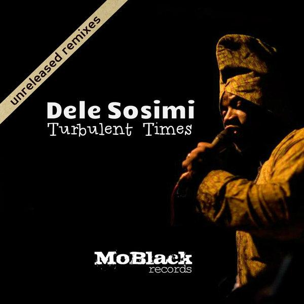 Dele Sosimi, Sobek - Turbulent Times (Sobek Remix)