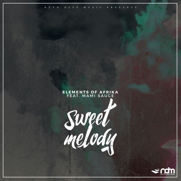 Elements Of Afrika feat Mami Sauce - Sweet Melody on Traxsource