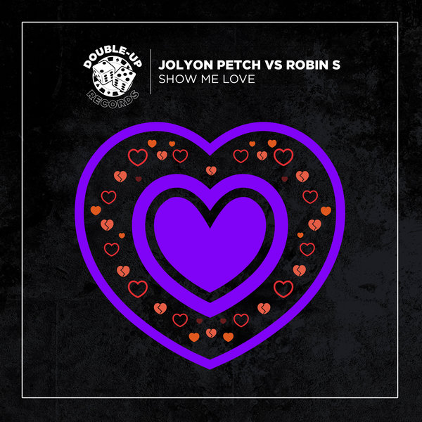 Robin S, Jolyon Petch – Show Me Love (Jolyon Petch's Extended Club Mix) [DU330JPDJ]