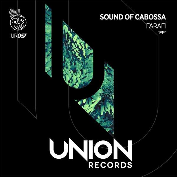 Sound Of Cabossa – Farafi [Union Records]