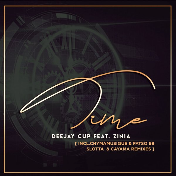 Deejay Cup feat. Zinia – Time Remixes [New Life Records]