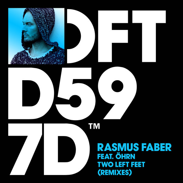 Rasmus Faber, Öhrn – Two Left Feet (Remixes) [Defected]