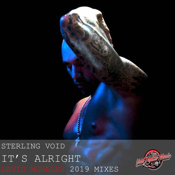 Sterling Void - It's Alright on Traxsource