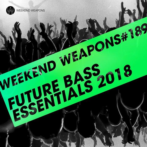Various Artists - Future Bass Essentials 2018 on Traxsource