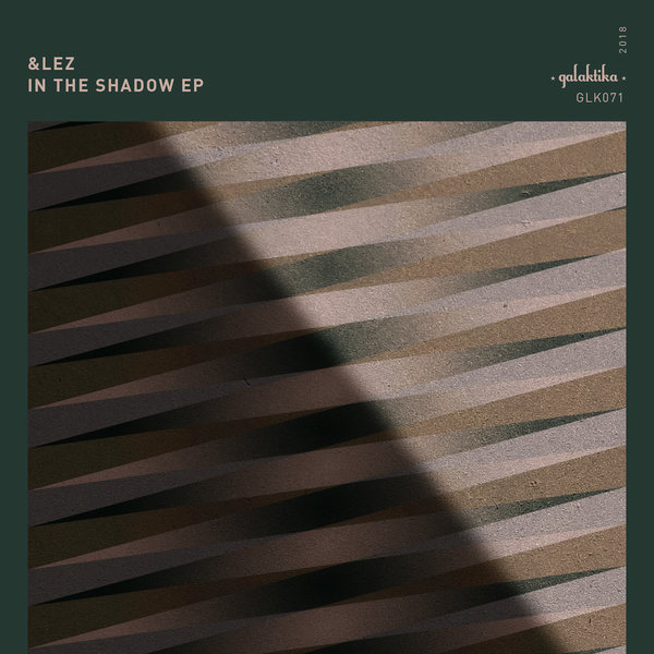 &lez – In The Shadow EP [Galaktika Records]