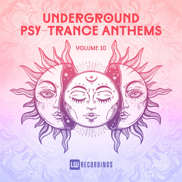 Various Artists - Underground Psy-Trance Anthems, Vol  10 on