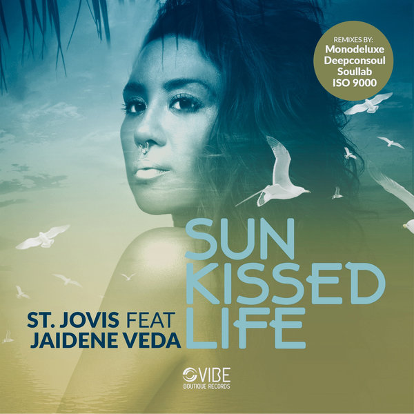 St. Jovis, Jaidene Veda – Sun Kissed Life [Vibe Boutique Records]