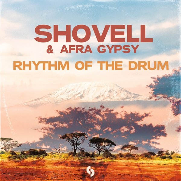 Shovell & Afra Gypsy – Rhythm Of The Drum [SoSure Music]