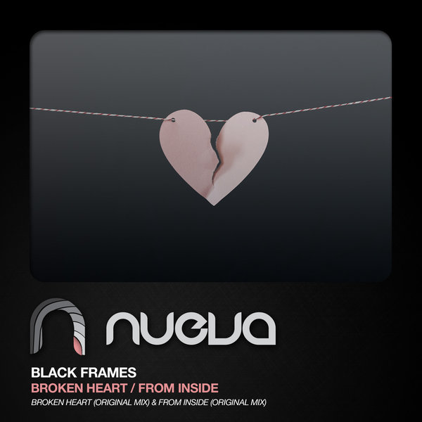 Black Frames - Broken Heart / From Inside on Traxsource
