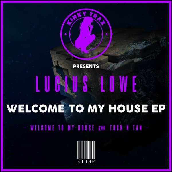 Welcome To My House EP